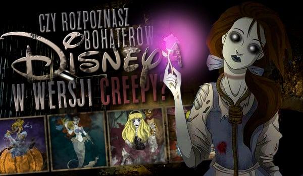 """Czy rozpoznasz bohaterów Disneya w wersji """"creepy""""?"""