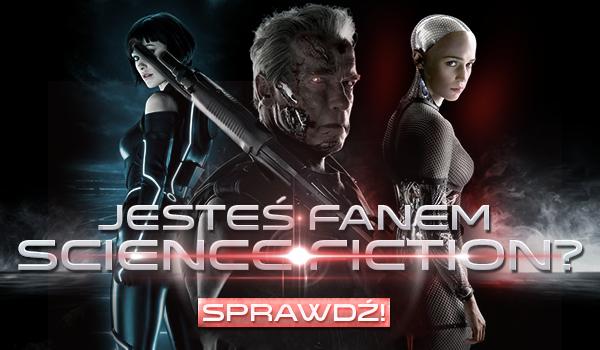 Czy jesteś fanem gatunku science-fiction!