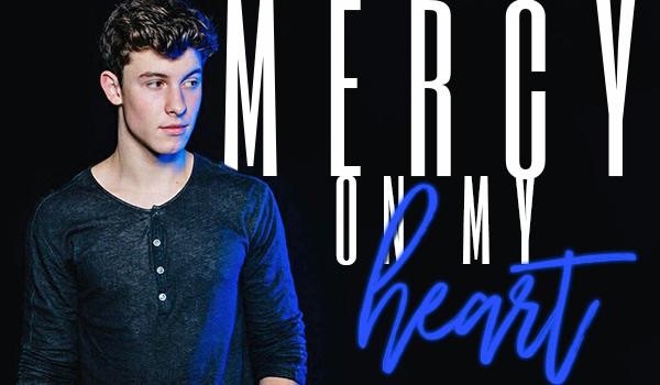 Mercy on my heart – PROLOG
