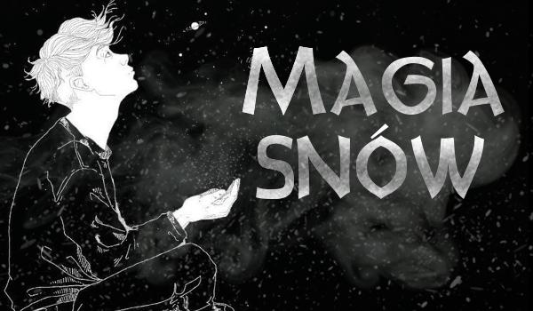Magia snów ~Prolog~