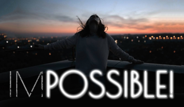 IM – POSSIBLE!