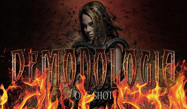 Demonologia – One Shot
