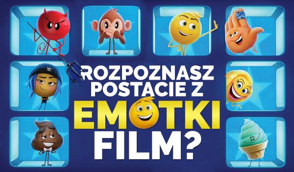"""Czy rozpoznasz postacie z """"Emotki. Film""""?"""