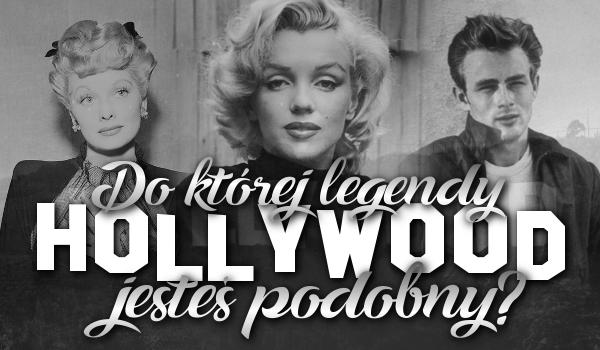 Do której legendy Hollywood jesteś podobny?