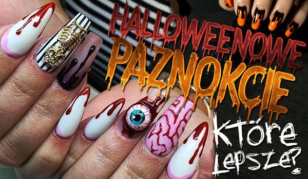Co wolisz? – Halloweenowe paznokcie!