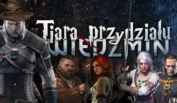 Tiara Przydziału – Wiedźmin!