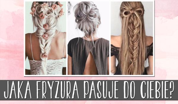Jaka fryzura pasuje do Twojej osobowości?