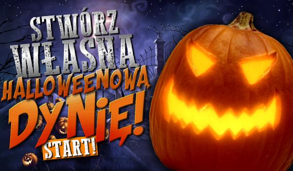 Stwórz własną dynię Halloweenową!