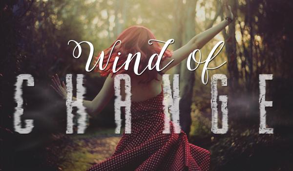 Wind of change #1
