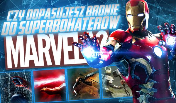 Czy dopasujesz bronie do bohaterów z Marvela?