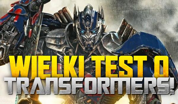 Wielki test o Transformers!