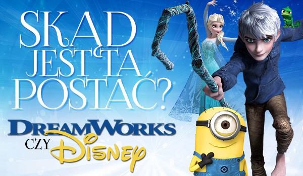 Ta postać jest z Disney czy z DreamWorks?