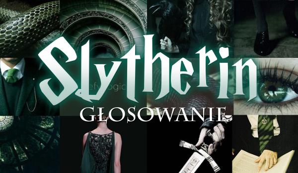 Głosowanie – Slytherin! Co wolisz?