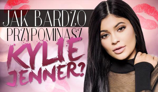 Jak bardzo przypominasz Kylie Jenner?