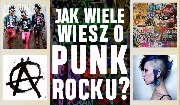 Jak wiele wiesz o punk rocku?