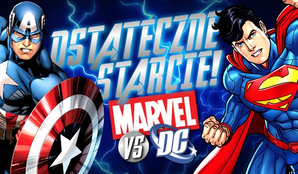 Marvel vs. DC – Ostateczne starcie!