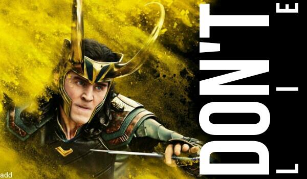 Don't Lie #1 Loki
