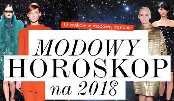Horoskop Modowy 2018