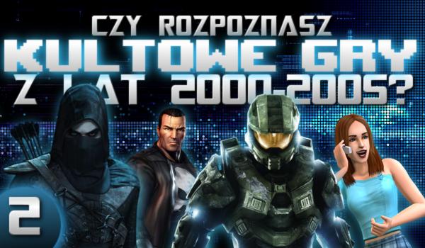 Czy rozpoznasz te kultowe gry z lat 2000-2005? #2