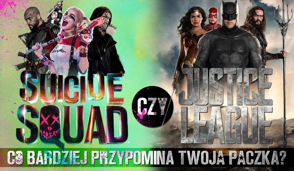Wasza paczka przypomina bardziej Justice League czy Suicide Squad?