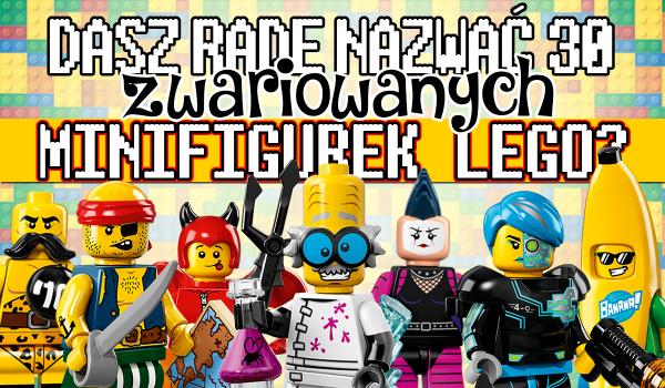 Potrafisz nazwać 30 zwariowanych minifigurek LEGO?