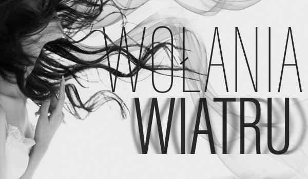 Wołania Wiatru – One Shot