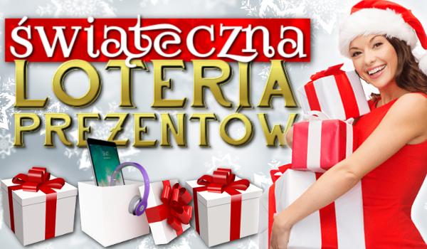 Świąteczna loteria prezentów!