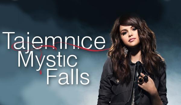 Tajemnice Mystic Falls #1