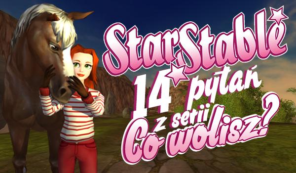 """14 pytań z serii """"Co wolisz?"""" na temat gry Star Stable Online!"""