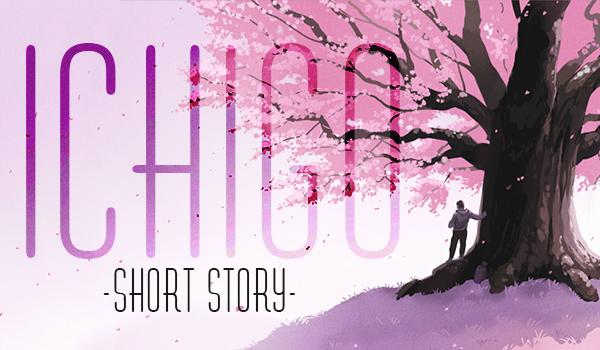 Ichigo – Short story