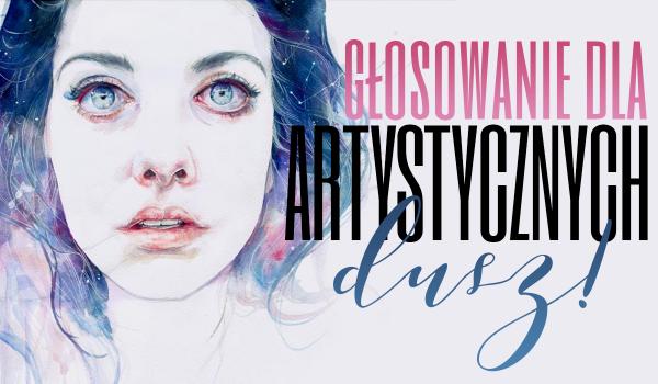 Głosowanie dla artystycznych dusz!