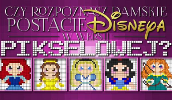 Rozpoznasz damskie postacie Disneya w wersji pikselowej?