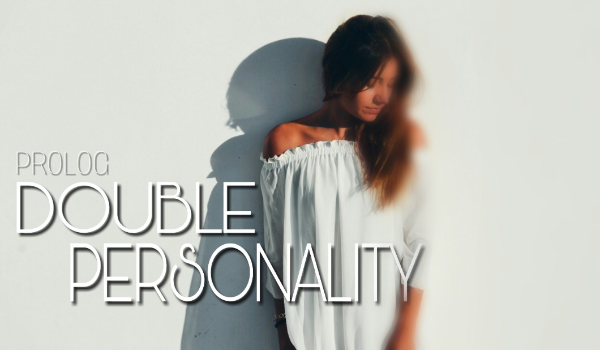 Double Personality #Prolog