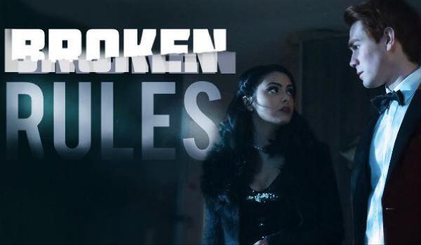 Broken Rules #1