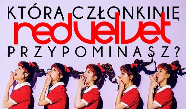 Którą członkinię Red Velvet przypominasz?