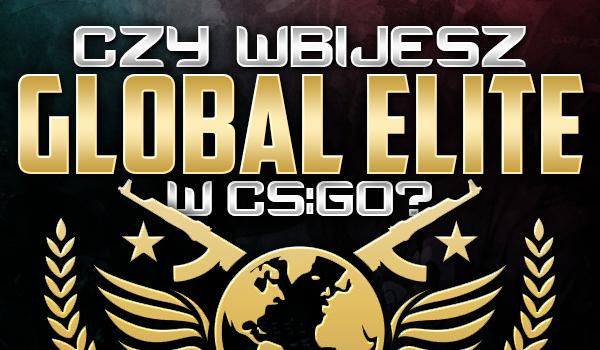 """Czy wbijesz Global Elite w """"CS:GO""""?"""