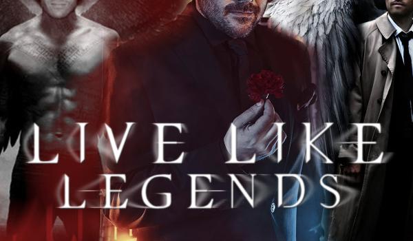 Live Like Legends #Prolog