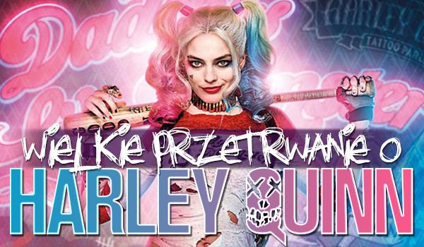 Wielkie przetrwanie o Harley Quinn! – Dasz radę wygrać?