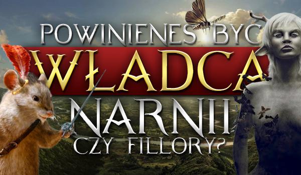 Powinieneś być władcą Narnii czy Fillory?