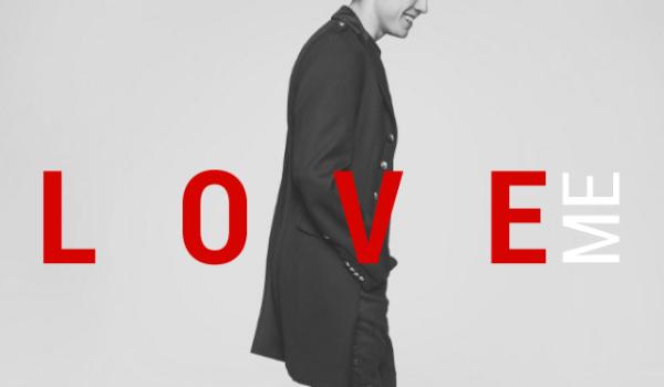 LOVE ME #0