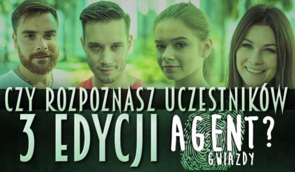 """Czy rozpoznasz uczestników 3 edycji """"Agent Gwiazdy""""?"""