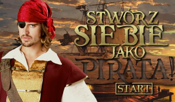 Stwórz siebie jako pirata!
