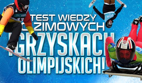 Test wiedzy o Zimowych Igrzyskach Olimpijskich!