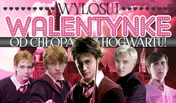 """Wylosuj walentynkę od chłopaka z """"Harry'ego Pottera""""!"""