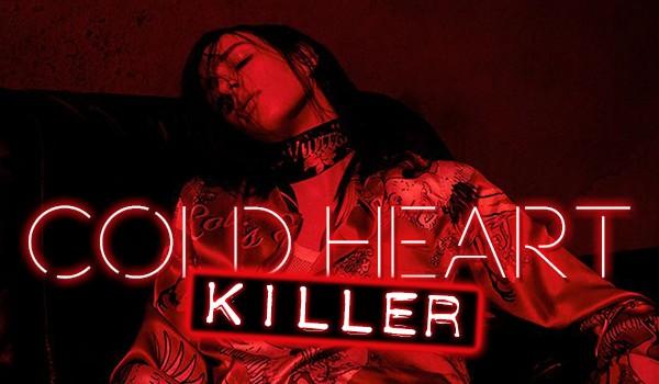 Cold Heart Killer