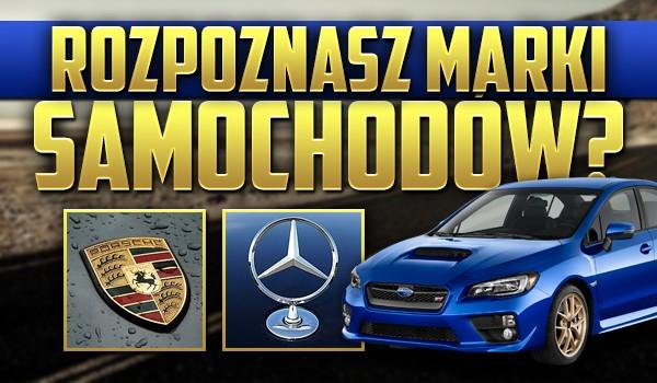 Czy rozpoznasz marki samochodu?
