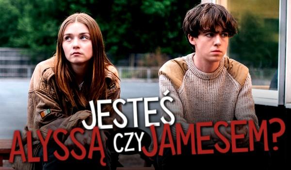 Kim jesteś – Allissą czy Jamesem?