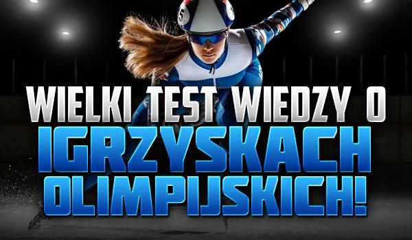 Wielki test wiedzy o Igrzyskach Olimpijskich!