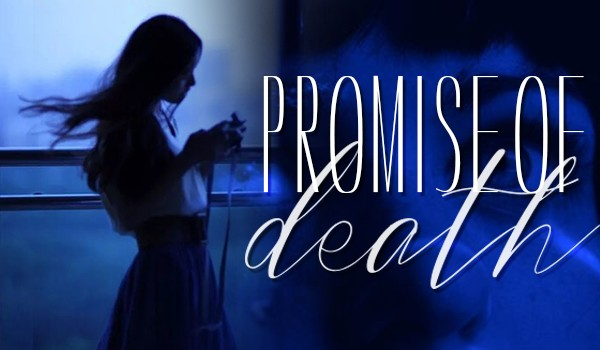 Promise of Death #PROLOG