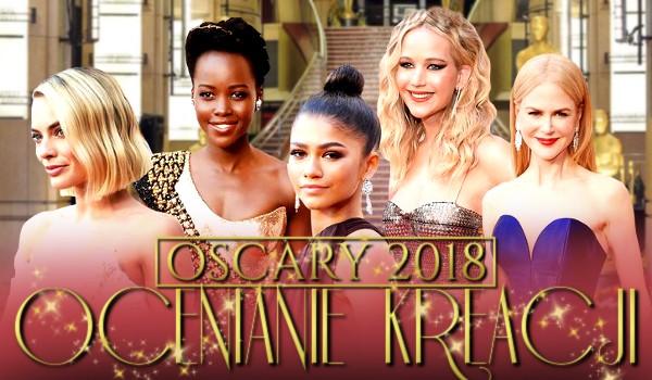 Oscary 2018: ocenianie kreacji!